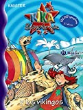Kika Superbruja y los vikingos (Castellano - A Partir De 8 Años - Personajes - Kika Superbruja)