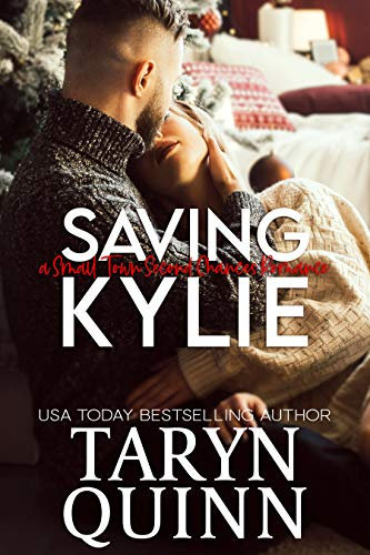 Saving Kylie: A Small Town Second Chance Romance