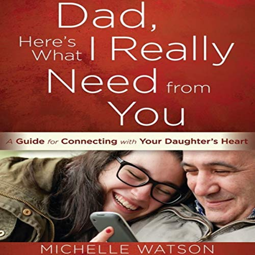 Dad, Here's What I Really Need from You audiobook cover art