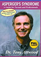 Asperger's Syndrome: A Guide for Parents and Professionals, PAL Format [DVD]