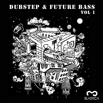 Dubstep & Future Bass Vol. 1