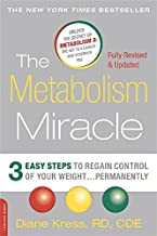 The Metabolism Miracle, Revised Edition: 3 Easy Steps to Regain Control of Your Weight . . . Permanently