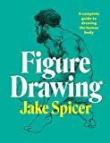 Figure Drawing: A complete guide to drawing the human body