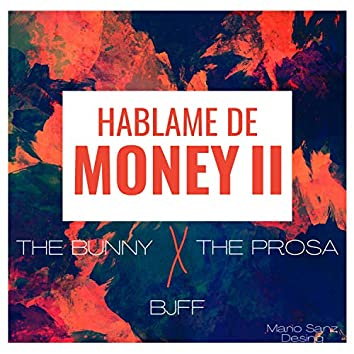Háblame De Money II (Remix)