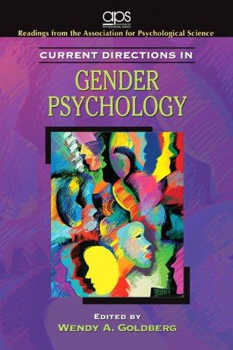 Current Directions in Gender Psychology for Women's Lives: A Psychological Exploration