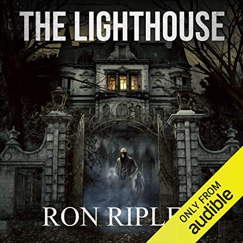 The Lighthouse Audiobook By Ron Ripley cover art