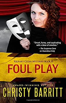 Foul Play - Book #8 of the Squeaky Clean Mysteries