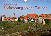 Romantisches Rothenburg ob der Tauber (Wandkalender 2021 DIN A4 quer): Rothenburg - Eine Reise ins Mittelalter (Monatskalender, 14 Seiten )