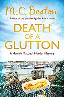 Death of a Glutton (Hamish Macbeth) by M.C. Beaton (2-May-2013) Paperback