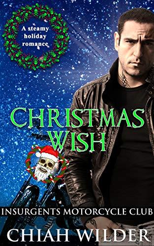 Christmas Wish: Insurgents Motorcyc…