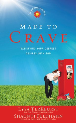 Made to Crave for Young Women: Satisfying Your Deepest Desires with God (English Edition)