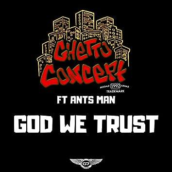 God We Trust (feat. Ants Man)