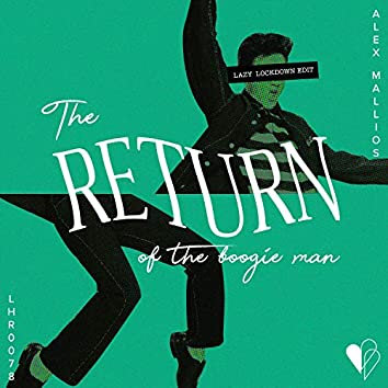 The Return Of The Boogieman (Lazy Lockdown Edit)