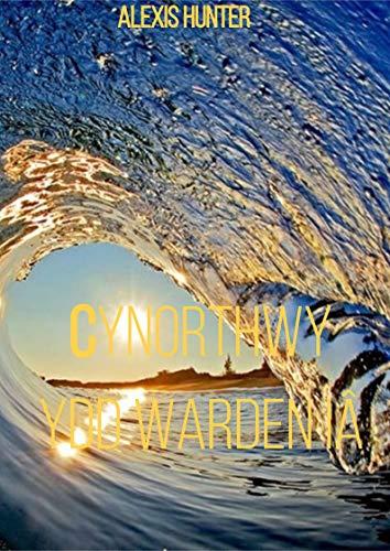 Cynorthwy-ydd Warden Iâ (Welsh Edition)