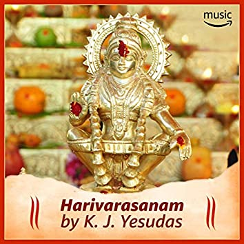 Harivarasanam by K. J. Yesudas
