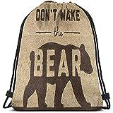 Arvolas Bolsas con cordón de Gimnasio Don 'T Wake The Bear
