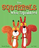 SQUIRRELS WHO SQUABBLED