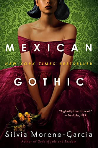 Mexican Gothic (English Edition)