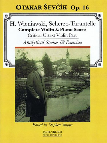 Scherzo-Tarantelle: With Analytical Studies and Exercises by Otakar Sevcik, Op. 16 Violin and Piano Critical Violin Part