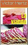 La viande: Cet aliment dangereux (French Edition)