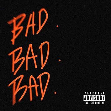 Bad Bad Bad (feat. YNS Lelo)