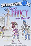 Fancy Nancy at the Museum (I Can Read Level 1)