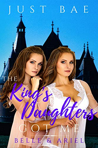 The King's Daughters Got Me: Belle & Ariel