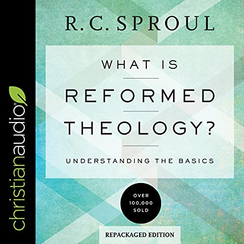 What Is Reformed Theology? cover art