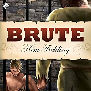 Brute                   By:                                                                                                                                 Kim Fielding                               Narrated by:                                                                                                                                 K.C. Kelly                      Length: 11 hrs and 14 mins     26 ratings     Overall 4.8