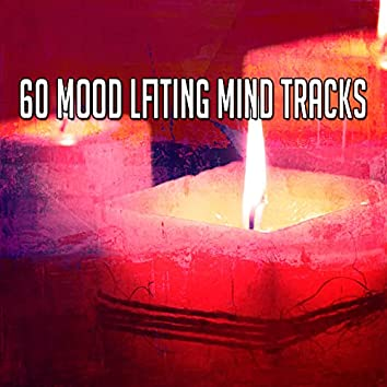 60 Mood Lfiting Mind Tracks