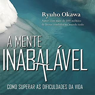 A Mente Inabalável [The Unshakable Mind] audiobook cover art