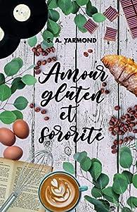 Amour, gluten et sororité par Yarmond
