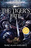 The Tiger's Fate (Chronicles of An Imperial Legionary Officer)