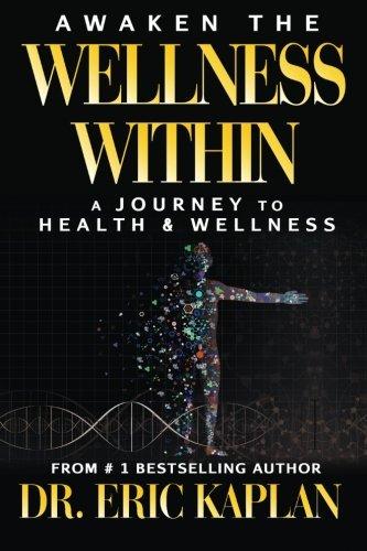 Awaken the Wellness Within: A Journey to Health & Wellness