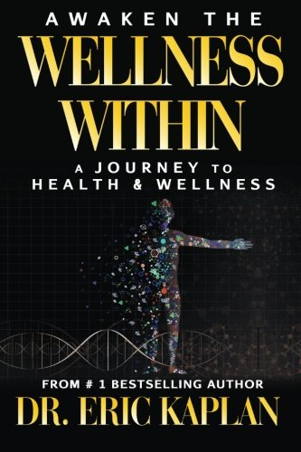 Awaken the Wellness Within: A Journey to Health & Wellness