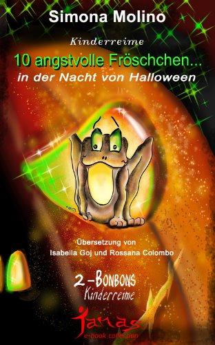 10 angstvolle Fröschchen... in der Nacht von Halloween (Bonbons 2)