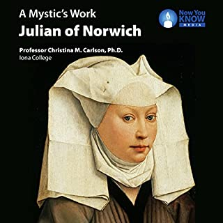 A Mystic's Work: Julian of Norwich cover art