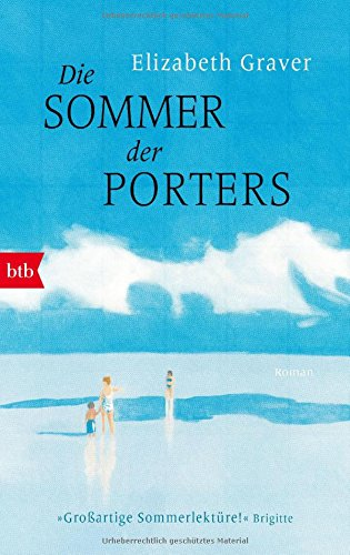 Die Sommer der Porters: Roman