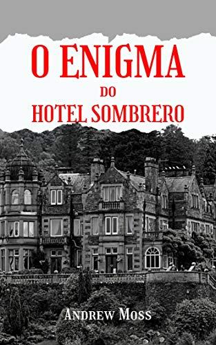 O Enigma do Hotel Sombrero (Portuguese Edition)