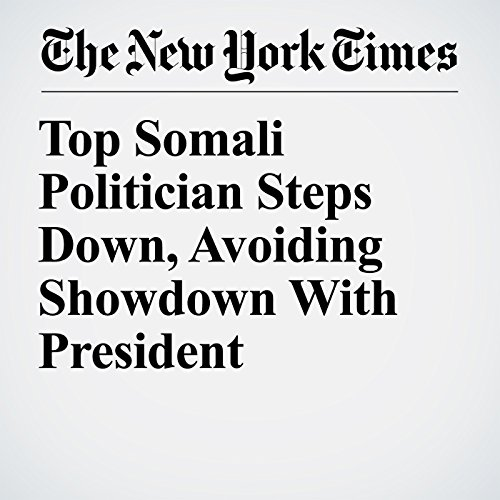 Top Somali Politician Steps Down, Avoiding Showdown With President copertina