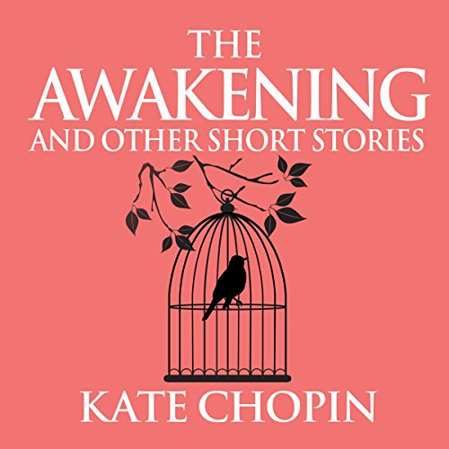 The Awakening and Other Short Stories cover art