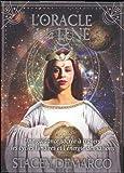 L'oracle de la Lune - Une guidance sacrée à travers les cycles lunaires et l'énergie des saisons
