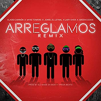 Arreglamos (Remix)