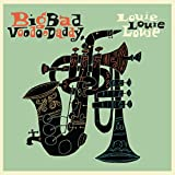 Songtexte von Big Bad Voodoo Daddy - Louie Louie Louie