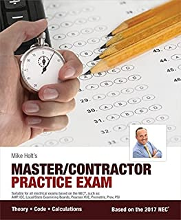 Mike Holt's Master/Contractor Practice Exam, 2017 NEC