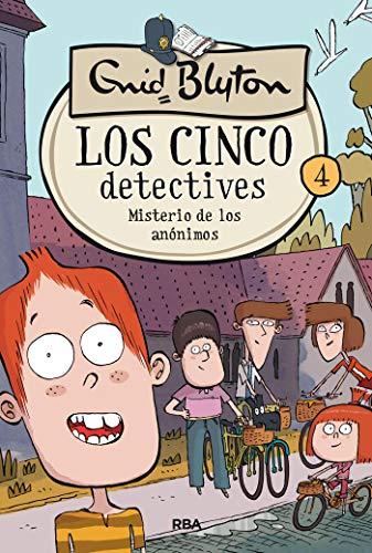 Los cinco detectives #4. Misterio de los anónimos
