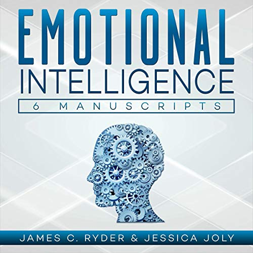 Emotional Intelligence : 6 Manuscripts - Emotional Intelligence x 3, Empath x 3 audiobook cover art