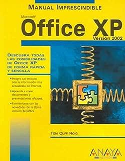 Office Xp: Version 2002 / 2002 Version (Manuales Imprescindibles / Essential Manuals) (Spanish Edition)
