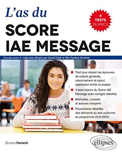 L'As du Score IAE Message® 2016 4 Tests Blancs