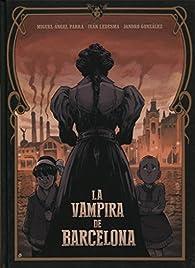 ENRIQUETA. LA VAMPIRA DE BARCELONA par  Parra,, Miguel  Ángel